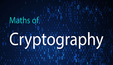 Maths of Cryptography